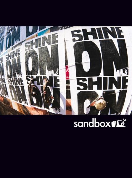 SHINE ON by Sandbox
