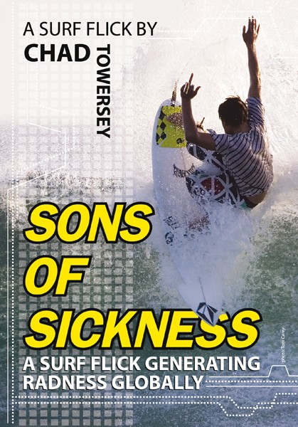 SONS OF SICKNESS by Chad Towersey